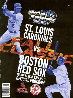2004 World Series Program - St. Louis Cardinals & Boston Red Sox