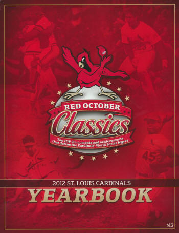 2012 St. Louis Cardinals Yearbook