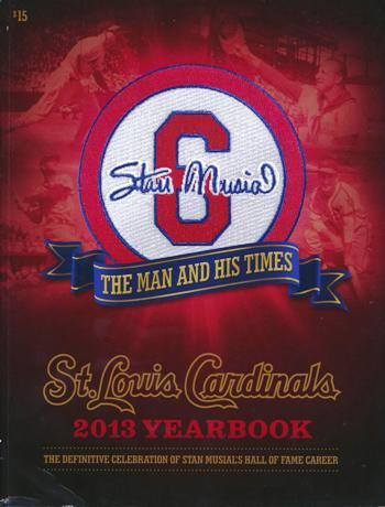 2013 St. Louis Cardinals Yearbook