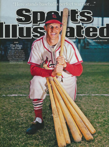 "Sports Illustrated - 1/28/13 -  ""1949 - The Man in Full - Musial in his prime:  coming off a season in which he led the league in average, hits, doubles, triples, total bases and slugging to win his third MVP award."""