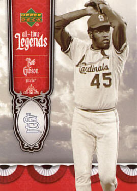 ATL-18 2006 Upper Deck All-Time Legends - Bob Gibson