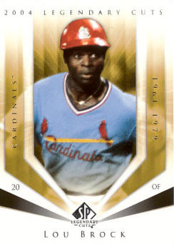 #72 2004 Upper Deck Legendary Cuts - Lou Brock